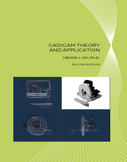 Cad/Cam Theory and Application 2nd Edition